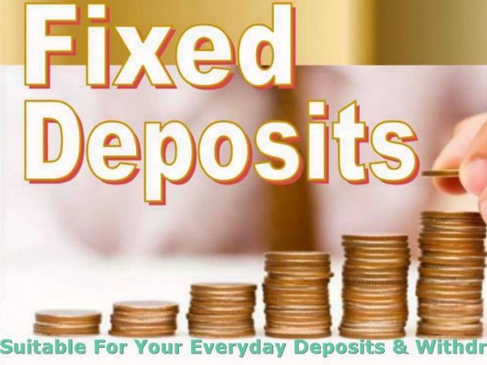 These are 5 better option for fixed deposits, know which one is more beneficial | फिक्स डिपॉजिट के ये हैं 5 सबसे बेहतर ऑप्शन, जानिए किसमें है ज्यादा फायदा
