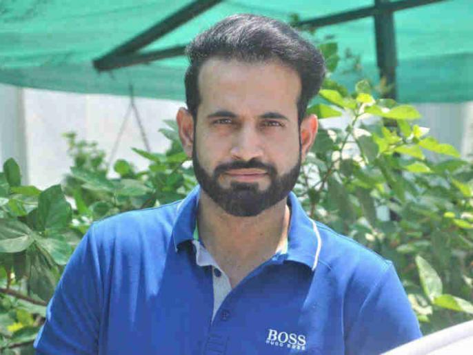 Have to be careful about injury management once play resumes: Irfan Pathan | 2 महीने बाद वापसी पर चोटों की संभावना अधिक, इरफान पठान ने बताया कैसे रहना होगा सावधान