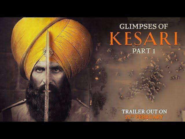 Glimpses of Kesari Teaser: Part 1 Akshay Kumar not seen in the first teaser, Parineeti Chopra | Glimpses of Kesari Teaser: 'केसरी' के पहले टीजर में नहीं दिखे खिलाड़ी अक्षय कुमार, इस दिन रिलीज होगा ट्रेलर